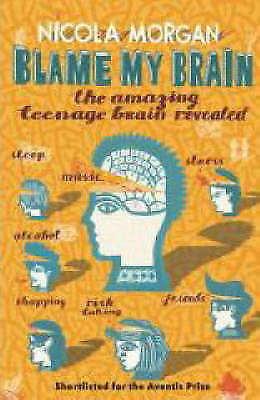 Blame My Brain by Morgan, Nicola Paperback Book The Cheap Fast Free Post