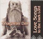 Love Songs to the Dark Lord by Bhagavan Das (CD, Mar-2009, Nutone (Nettwerk))