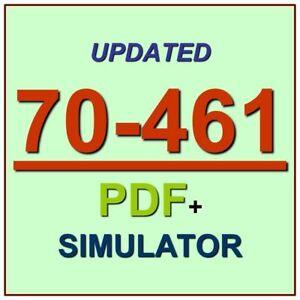 Latest 70-461 Verified Practice Test 461 Exam QA PDF+Simulator