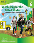 Vocabulary for the gifted student Grade 6 by Spark Notes (Paperback, 2011)