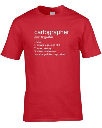 Cartographer Funny Definition Mens T-Shirt Gift Idea Work Job Maps Cartography