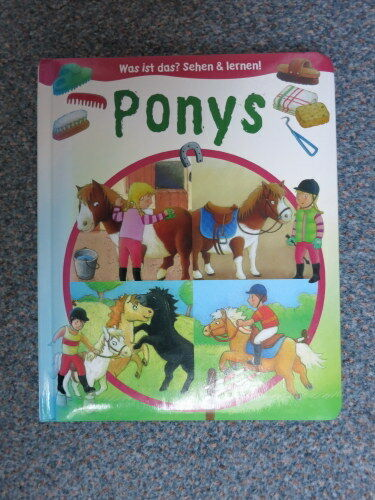 Kinderbuch: Ponys Was ist das? Sehen und lernen!