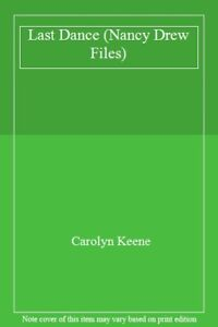 Last-Dance-Nancy-Drew-Files-By-Carolyn-Keene