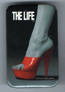 Vintage THE LIFE pinback Musical BROADWAY Play PROSTITUTION High HEEL SHOE