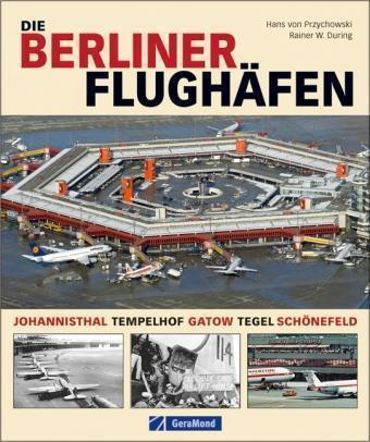 Die Berliner Flughäfen - Gebunden *****