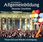 Allgemeinbildung - Deutsche Geschichte. Mauerfall und Wiedervereinigung von Christoph Klessmann und Jens Gieseke (2009)