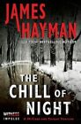 The Chill of Night by James Hayman (Paperback / softback, 2014)