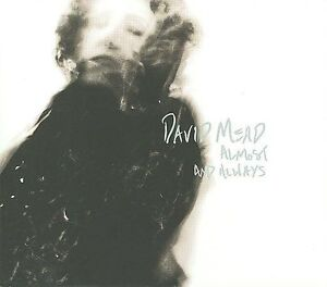 DAVID-MEAD-ALMOST-AND-ALWAYS-DIGIPAK-USED-VERY-GOOD-CD