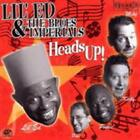 Heads Up! von Lil Ed & The Blues Imperials (2003)