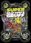 Super Billy Goats Gruff: A Graphic Novel by Sean Tulien (Paperback / softback, 2015)