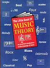 The Little Book of Music Theory by Music Sales Corporation (Paperback, 1999)