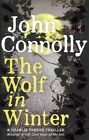 The Wolf in Winter by John Connolly (Hardback, 2014)