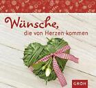 Wünsche, die von Herzen kommen von Eva Heilmann (2011, Taschenbuch)