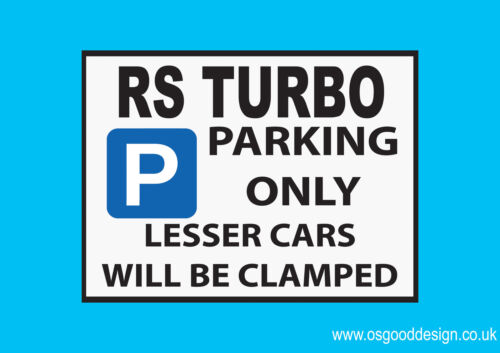 RS Turbo Parking Only Vinyl Sticker Ford Escort Fiesta Turbo XR3i Orion D085
