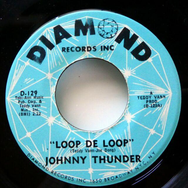 Thunder Loop: JOHNNY THUNDER 45 Loop De Loop Dont Be Ashamed DIAMOND