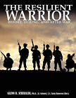 The Resilient Warrior by Glenn R Schiraldi (Paperback / softback, 2011)