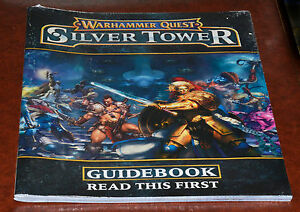 Warhammer Quest Silver Tower  : Guide Book, Adventure Book, Assembly Book