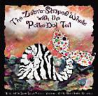 Zebra-Striped Whale with the Polka-Dot Tail by Shari Faden Donahue (Hardback, 2001)