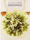 Weddings by Colin Cowie (Hardback, 1998)