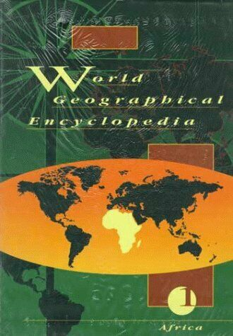 World Geographical Encyclopedia  5-Volume Set  v  1-5