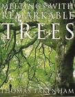 Meetings with Remarkable Trees by Thomas Pakenham (Paperback, 1997)