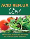 Acid Reflux Diet von Speedy Publishing LLC (2015, Taschenbuch)