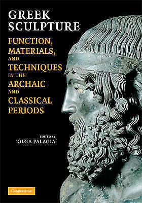 1 of 1 - Greek Sculpture: Function, Materials, and Techniques in the Archaic and Classica