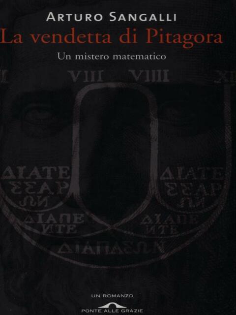 LA VENDETTA DI PITAGORA  SANGALLI ARTURO  PONTE ALLE GRAZIE 2009