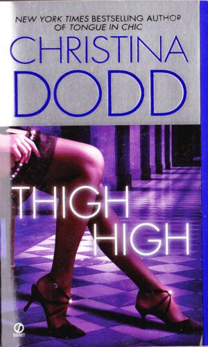 1 of 1 - THIGH HIGH CHRISTINA DODD Contemporary Romance Woman's Literature