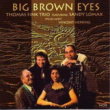 Thomas Fink Trio Featuring Sandy Lomax Big Brown Eyes 1993 WOR CD