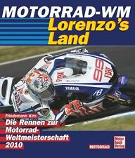 Motorrad WM 2010 Motogp Rossi Stoner  Weltmeisterschaft  Bradl Lorenzo s Land