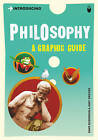 Introducing Philosophy: A Graphic Guide by Dave Robinson, Judy Groves (Paperback, 2007)