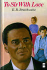 To Sir, with Love by E. R. Braithwaite (Hardback, 1971)