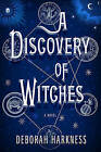 A Discovery of Witches by Deborah Harkness (Hardback)