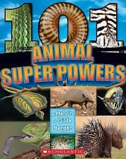 101 Animal Super Powers by Melvin Berger and Gilda Berger (2015, Paperback)