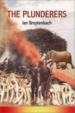The Plunderers by Jan Breytenbach (2001, Paperback)