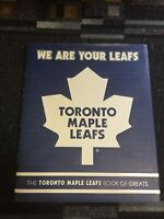 We Are Your Leafs Toronto Maple Leafs Book of Greats - Hardcover Mississauga / Peel Region Toronto (GTA) Preview