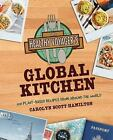 The Healthy Voyager's Global Kitchen : 150 Plant-Based Recipes from Around the World by Carolyn Scott-Hamilton (2012, Paperback)