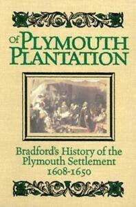 Of Plymouth Plantation by Governor Bradford, William: Used ...