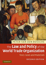 The Law and Policy of the World Trade Organization: Text, Cases and Materials b…