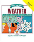 Janice VanCleave's Weather: Mind-boggling Experiments You Can Turn into Science Fair Projects by Janice VanCleave (Paperback, 1995)