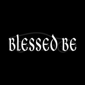 BLESSED-BE-Sticker-Decal-Wicca-Blessing-Pagan-Greeting-Farewell-Cute-Wiccan-Wish