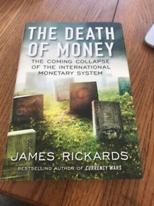 The-Death-of-Money-by-James-Richards-Best-selling-Author-of-Currency-Wars
