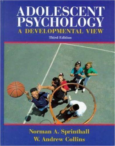 Adolescent Psychology : A Developmental View