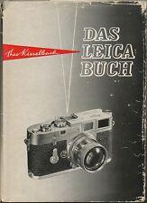 """Theo Kisselbach """"Das Leica buch"""" in tedesco 1962 D286"""