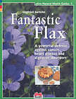 Fantastic Flax: A Powerful Defense Against Cancer, Heart Disease and Digestive Disorder by Siegfried Gursche (Paperback, 2007)