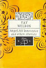 Angel, All Innocence: and Other Stories by Fay Weldon (Hardback, 1995)