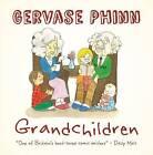 Grandparents by Gervase Phinn (Hardback, 2016)