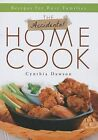 The Accidental Home Cook: Recipes for Busy Families by Cynthia Dawson (Paperback / softback, 2013)