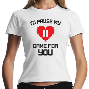 I-039-d-Pause-My-Game-For-You-Geek-Gamer-Nerd-Fun-Sprueche-Spass-Damen-Girlie-T-Shirt